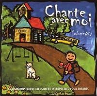 CHANTE AVEC MOI A L''ECOLE - Vol.12 (1 CD)