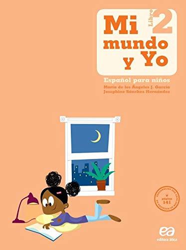 Mi mundo y yo - Español para niños - Libro 2