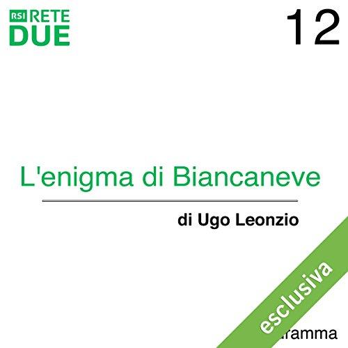 L'enigma di Biancaneve 12  Audiolibri
