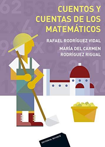 Cuentos y cuentas de los matemáticos (Spanish Edition)