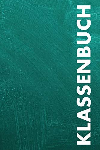 Klassenbuch: Punktiertes Notizbuch mit 120 Seiten zum festhalten für Eintragungen aller Art