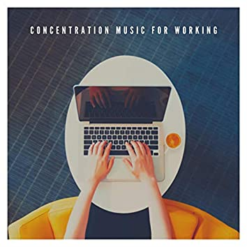 Concentration Music for Working