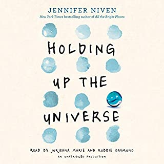 Holding Up the Universe                   De :                                                                                                                                 Jennifer Niven                               Lu par :                                                                                                                                 Jorjeana Marie,                                                                                        Robbie Daymond                      Durée : 9 h et 3 min     1 notation     Global 5,0