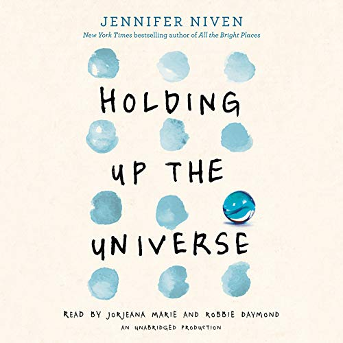 Holding Up the Universe                   By:                                                                                                                                 Jennifer Niven                               Narrated by:                                                                                                                                 Jorjeana Marie,                                                                                        Robbie Daymond                      Length: 9 hrs and 3 mins     445 ratings     Overall 4.4