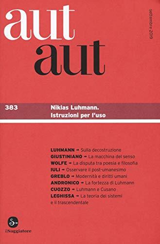 Aut aut. Niklas Luhmann. Istruzioni per l'uso (Vol. 383)