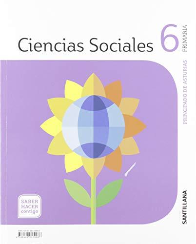 CIENCIAS SOCIALES ASTURIAS 6 PRIMARIA SABER HACER CONTIGO SANTILLANA
