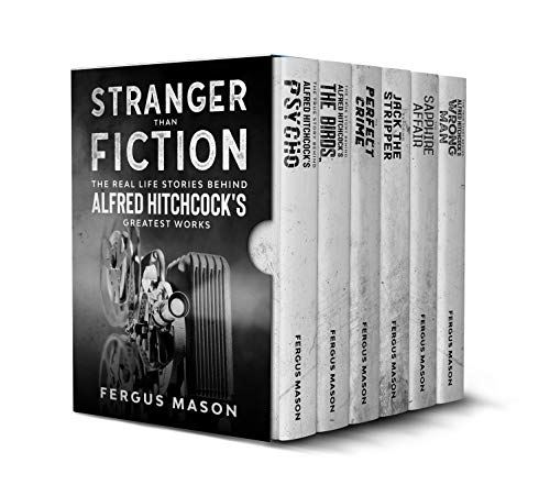 Stranger Than Fiction: The Real Life Stories Behind Alfred Hitchcock's Greatest Works (Box Set) (English Edition)