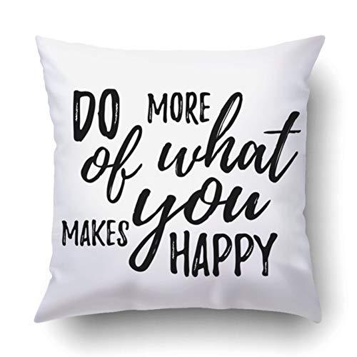 okstore1988 Funda de almohada decorativa para dormitorio, sofá, decoración del hogar, Do more of what makes you happy cita dibujada a mano, cuadrada de 45 x 45 cm