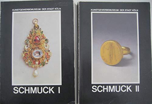 Kunstgewerbemuseum der Stadt Köln. Schmuck. 2 Bände. Band 1: Hals-, Ohr-, Arm- und Gewandschmuck. Band 2: Fingerringe.