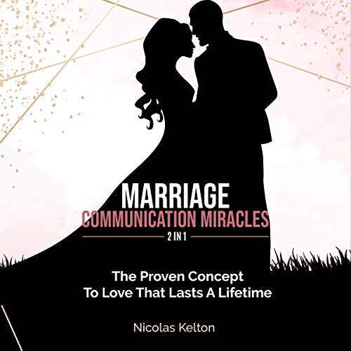 Marriage Communication Miracles: 2 in 1  By  cover art