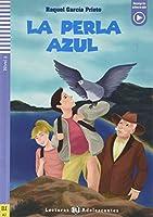 Teen ELI Readers - Spanish: La perla azul + downloadable audio