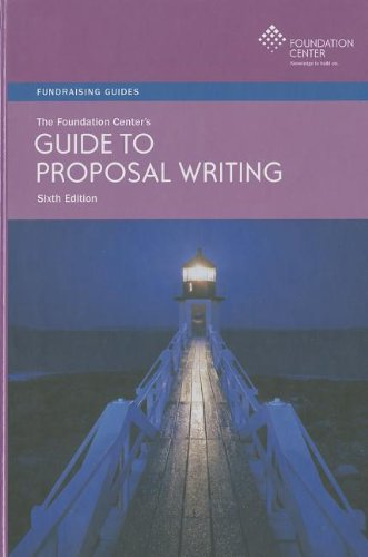 The Foundation Center's Guide to Proposal Writing (Fundraising Guides)
