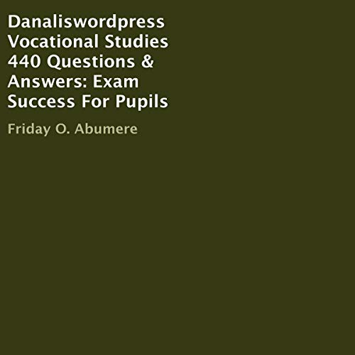 Danaliswordpress Vocational Studies 440 Questions & Answers audiobook cover art