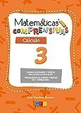 Matemáticas comprensivas. Cálculo 3 / Editorial GEU / 1º Primaria / Aprendizaje del cálculo / Recomendado como apoyo (Niños de 6 a 7 años)