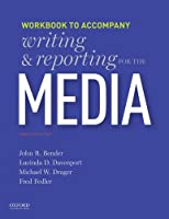 Writing and Reporting for the Media: Workbook