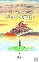 Os Versos do Meu Sentir (Portuguese Edition)