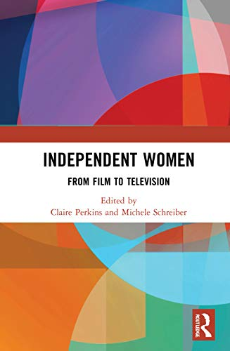 Independent Women: From Film to Television