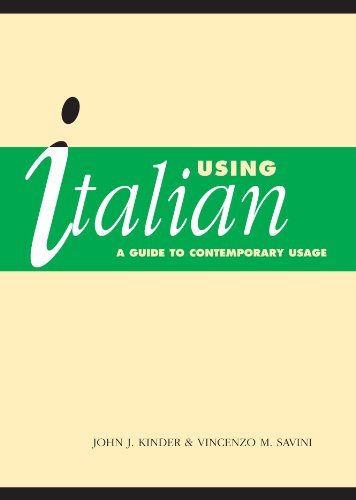 Using Italian: A Guide to Contemporary Usage