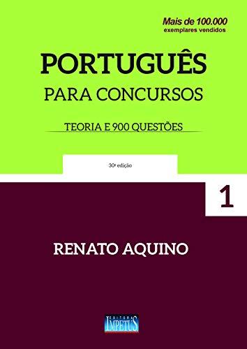Português para Concursos (Teoria e 900 questões): Volume 1