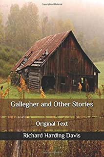 Gallegher and Other Stories: Original Text