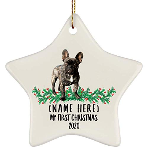 Lovesout Funny Personalized Name French Bulldog Brindle First Christmas 2020 White Star Ornament White