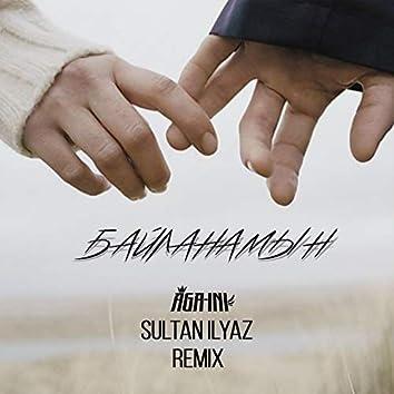 Байланамын (Sultan Ilyaz Remix)
