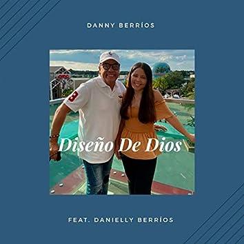 El Diseño de Dios feat. Danielly Berrios