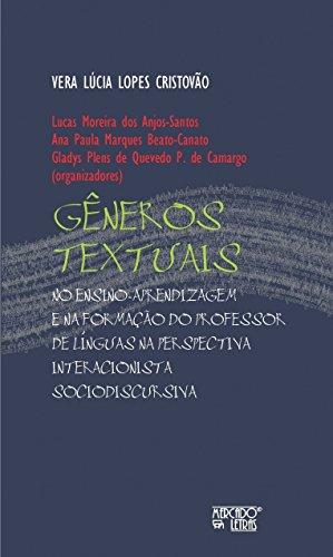 Gêneros Textuais: no Ensino-Aprendizagem e na Formação do Professor de Línguas na Perspectiva Interacionista Sociodiscursiva