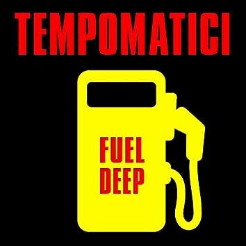 Fuel Deep