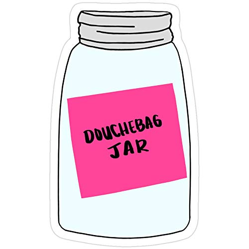 Vinyl Sticker für Cars, Trucks, Water Bottle, Fridge, LaptopsNew Girl Douchebag Jar Sticker (3 Stück/Pack)
