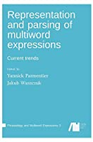 Representation and parsing of multiword expressions