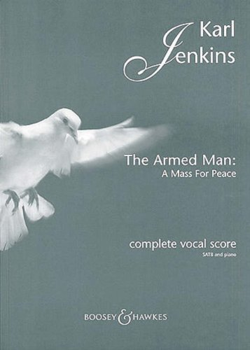 [[The Armed Man: A Mass for Peace: Complete Vocal Score with Piano]] [By: x] [March, 2006]