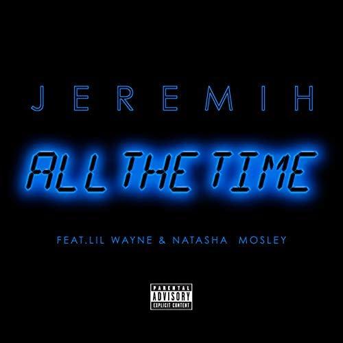 Jeremih feat. Lil Wayne & Natasha Mosley