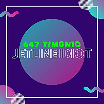 Jetline Idiot