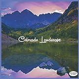 Colorado Landscape Calendar 2022: 16 Month Squire Calendar 2022