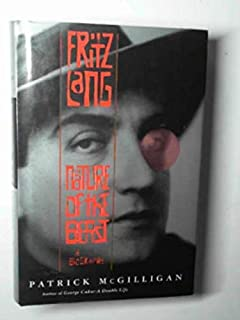 Fritz Lang: Nature of the Beast, A Biography