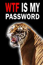 WTF Is My Password: Log Book For Website Username Login Passwords With Alphabetical Tabs  Size 6
