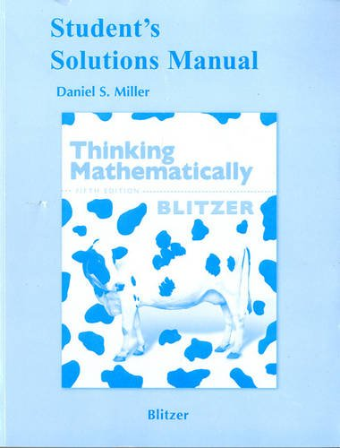 Student's Solutions Manual for Thinking Mathematically,...