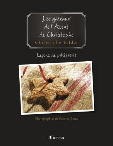 Les Gateaux De Lavent French Edition By Felder Christophe 2007 Paperback
