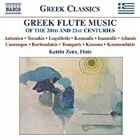 Greek Flute Music of the 20th and 21st Centuries by Katrin Zenz (2011-11-15)