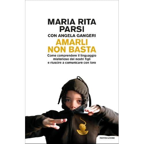Amarli non basta: Come comunicare con i nostri bambini