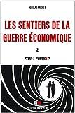 Les sentiers de la guerre économique 2: Soft powerS