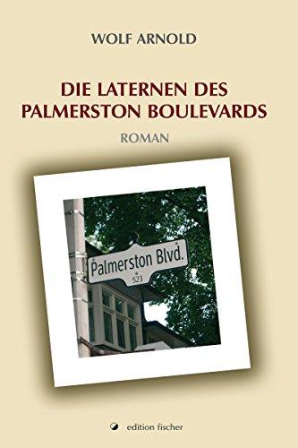 Die Laternen des Palmerston Boulevards: Roman (edition fischer)