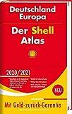 Der Shell Atlas 2020/2021 Deutschland 1:300 000, Europa 1:750 000 (Shell Atlanten)