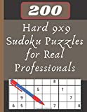 200 Hard 9x9 Sudoku Puzzles for Real Professionals: solved sudoku, Brain Games Logic Puzzles with Solutions, Great funny Gift for Adults, Relax and Solve, Grandparents or Seniors