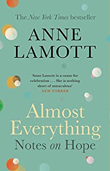 Paperback Almost Everything: Notes on Hope Book