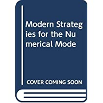 Modern Strategies for the Numerical Mode