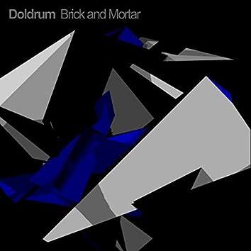 Doldrum (Brick and Mortar)