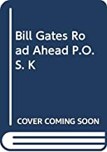 Bill Gates Road Ahead P.O.S. K