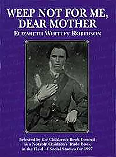 Weep Not for Me, Dear Mother (English Edition)